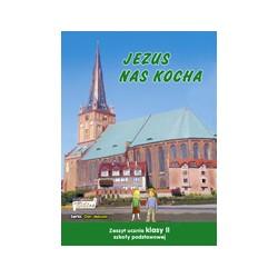 JEZUS NAS KOCHA ZESZYT UCZNIA KLASY II SZKOŁY PODSTAWOWEJ