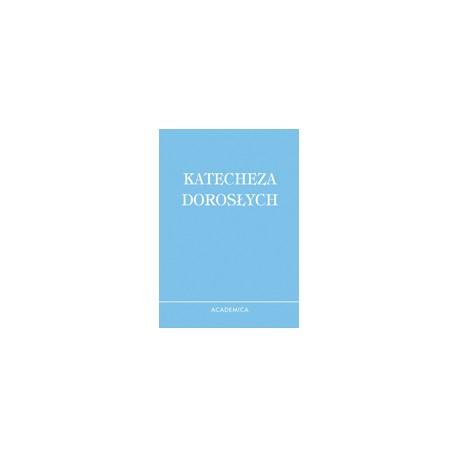 KATECHEZA DOROSŁYCH