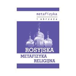 ROSYJSKA METAFIZYKA RELIGIJNA