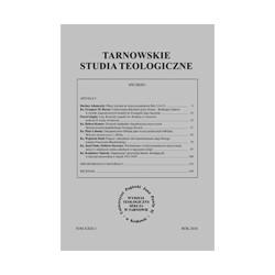 TARNOWSKIE STUDIA TEOLOGICZNE Tom XXIX/1