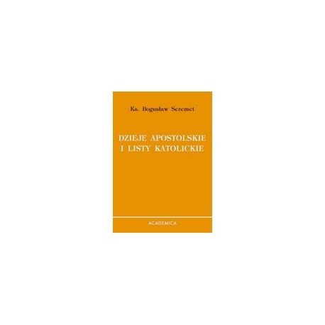 Dzieje Apostolskie i listy katolickie