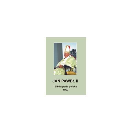 JAN PAWEŁ II Bibliografia polska 1997