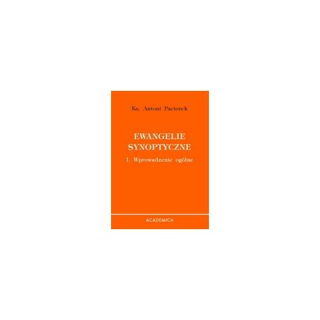 Ewangelie synoptyczne. I. Wprowadzenie ogólne